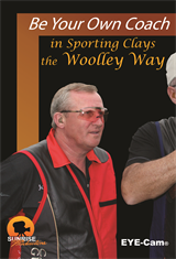 Be Your Own Coach in Sporting Clays, the Woolley Way