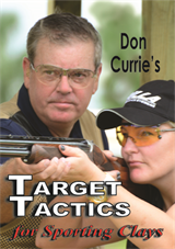 Don Currie's Target Tactics for Sporting Clays